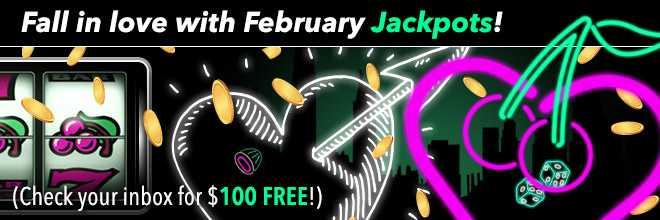 February Jackpots