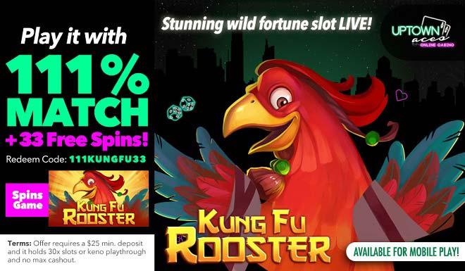 Uptown Aces Kung Fu Rooster Free Spins